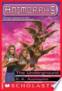 The Underground  Animorphs  17