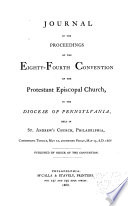 Journal of the     Convention of the Protestant Episcopal Church in the Diocese of Pennsylvania