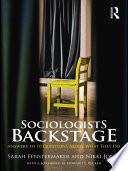 Sociologists Backstage