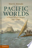 Pacific Worlds : interactions which define it....