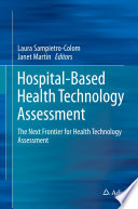 Hospital Based Health Technology Assessment