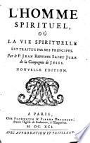 L homme spirituel  o   la vie spirituelle est trait  e par ses principes