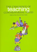 The Challenge of Teaching Controversial Issues