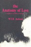 The Anatomy Of Love : examines the 13th century version of gottfried von...