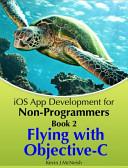Ios App Development For Non Programmers Book 2