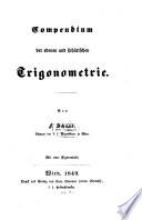 Compendium der ebenen u. sphärischen Trigonometrie