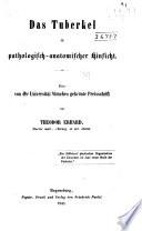 Das Tuberkel in pathologisch-anatomischer Hinsicht