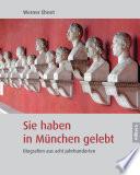 Sie haben in München gelebt