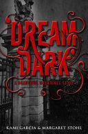 Beautiful Creatures  Dream Dark