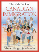 The Kids Book of Canadian Immigration Read About The Amazing Contributions To