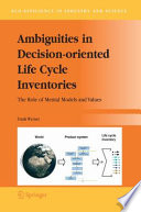 Ambiguities in Decision oriented Life Cycle Inventories