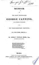 Memoir Of The Right Honourable George Canning Late Premier Of England