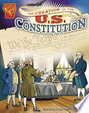 The Creation of the U S  Constitution
