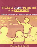 Integrated Literacy Instruction in the Middle Grades