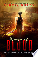 Reign Of Blood (The Vampires Of Vegas Book 1) : is april tate and my...