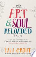 Art   Soul  Reloaded