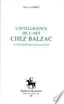 L'intelligence de l'art chez Balzac