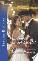 Marriage  Maverick Style
