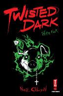 Twisted Dark vol 4