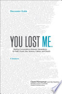 You Lost Me Discussion Guide To Church As Teens Drop Out