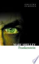 Frankenstein  Collins Classics