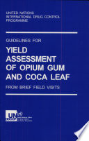 Guidelines For Yield Assessment Of Opium Gum And Coca Leaf