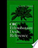 CRC Ethnobotany Desk Reference