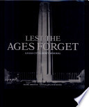 Lest the Ages Forget   Kansas City s Liberty Memorial Book PDF