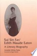 Sui Sin Far Edith Maude Eaton