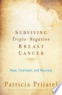 Surviving Triple Negative Breast Cancer