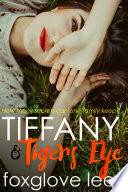 Tiffany And Tiger S Eye book