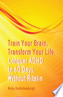 Train Your Brain  Transform Your Life