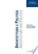Architettura e Politica. Architecture and politics