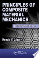Principles of Composite Material Mechanics  Third Edition