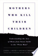Mothers Who Kill Their Children