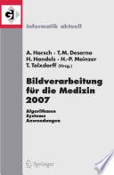 Bildverarbeitung f  r die Medizin 2007
