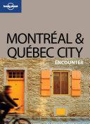 Montreal   Quebec City Encounter