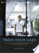 Train Your Gaze