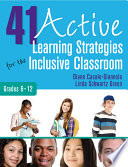 41 Active Learning Strategies for the Inclusive Classroom  Grades 6  12