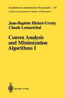 Convex Analysis And Minimization Algorithms I book