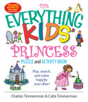 The Everything Kids  Princess Puzzle And Activity Book