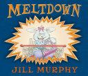 Ebook Meltdown! Epub Jill Murphy Apps Read Mobile