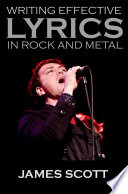 Writing Effective Lyrics in Rock and Metal
