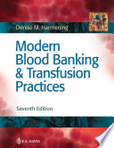 Modern Blood Banking Transfusion Practices