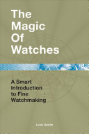 The Magic Of Watches - Revised And Updated : good choice?