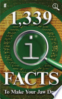 1 339 QI Facts To Make Your Jaw Drop