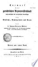 Entwurf der gerichtlichen Arzneyweissenschaft ... Johann Valentin Müller