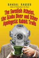 download ebook the swedish atheist, the scuba diver and other apologetic rabbit trails pdf epub