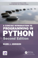 A Concise Introduction to Programming in Python, Second Edition