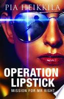 Operation Lipstick